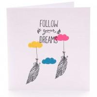 Follo your Dreams
