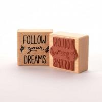 Motivstempel Titel: follow your dreams